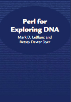 Perl for Exploring DNA