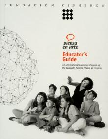 Piensa en arte Education guide