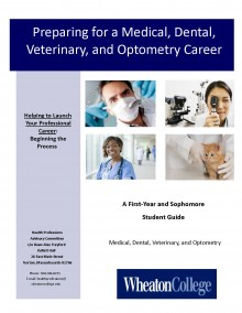 Preparing for a Medical, Dental, Veterinary, and Optometry Career - A First-Year and Sophomore Student Guide