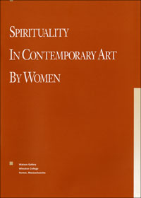 Spirituality in Contemporary Art by Women catalog (thumb)