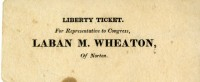 A voting ticket used during Laban Morey Wheaton's congressional election.