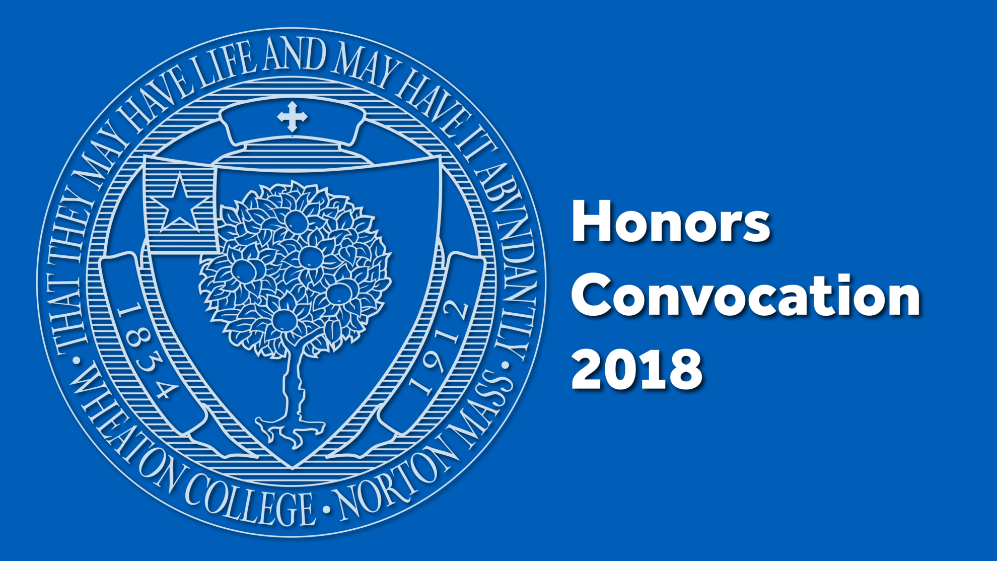 Honors Convocation Wheaton College Massachusetts