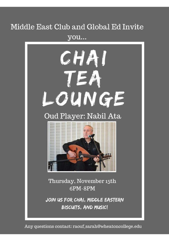 """There is a photo of a man playing the Oud with the words """"Chai Lounge happening in the Balfour Hood ATrium from 6:00pm - 8:00pm"""