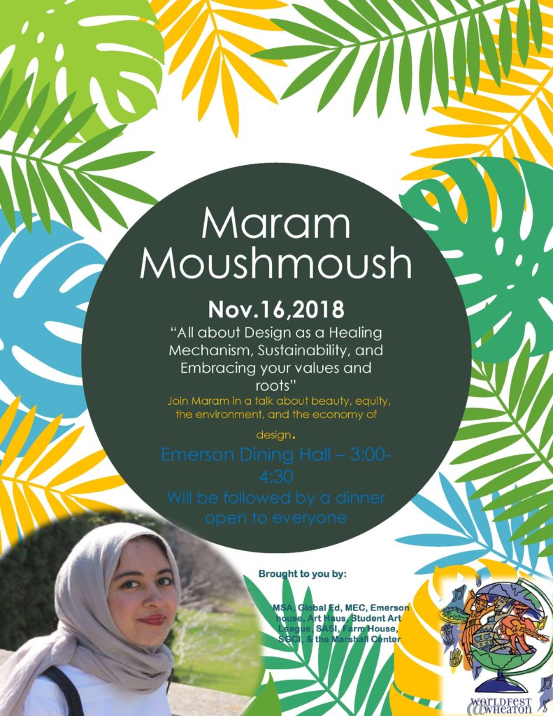 """A photo of multi-colored leaves with the title """"Maram Moushmoush"""" happening in Emerson Dining Hall from 3:00pm - 4:30pm"""