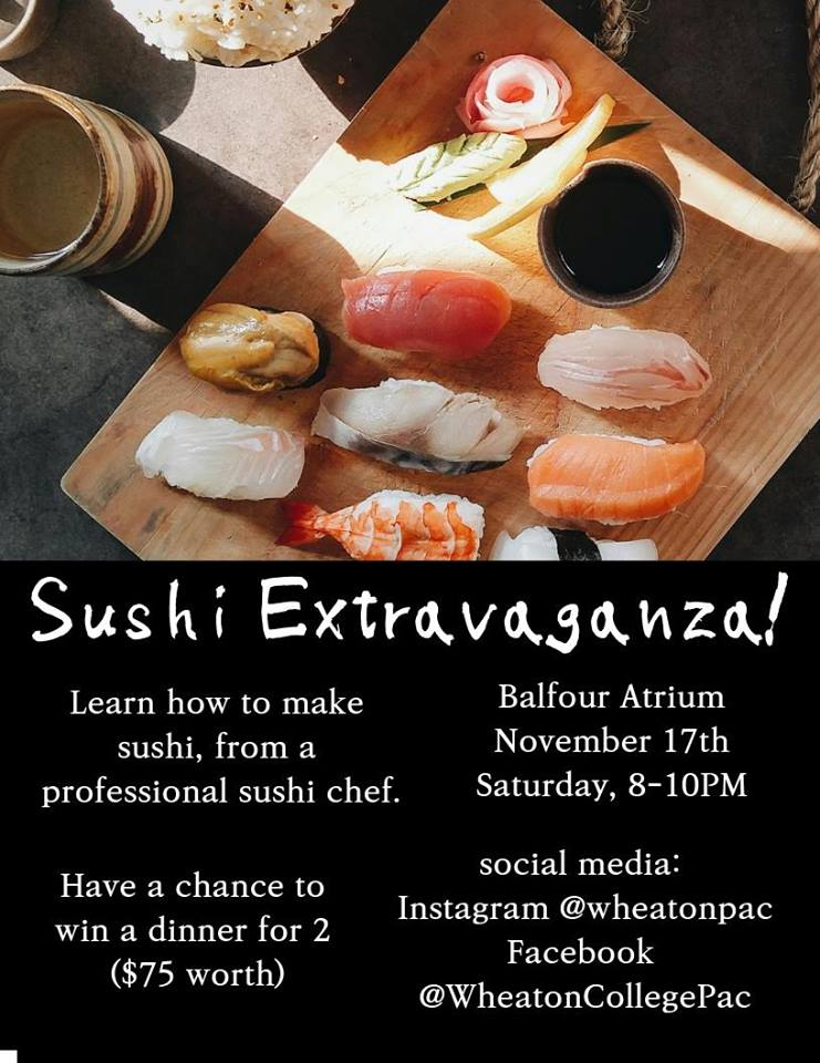 Sushi extravaganza, happening on Saturday, November 17th from 8:00pm - 10:00pm. There is a photo of different types of sushi on a cutting board.
