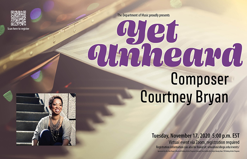 Poster advertising a public event with Visiting Artist Cournty Bryan entitled Yet Unheard, taking place on Tuesday, November 17, 2020 at 5pm EST.