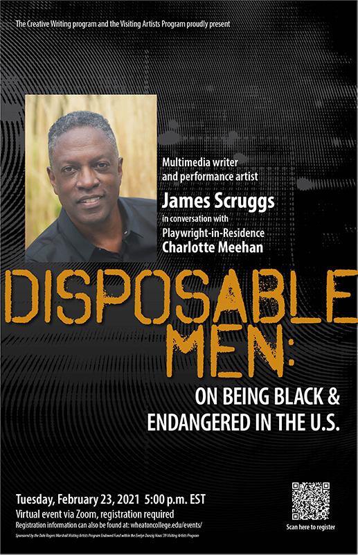 Poster advertising event with Visiting Artist James Scruggs entitled Disposable Men, Tuesday, February 23 at 5pm EST