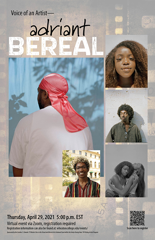 Poster for Artist Talk by Adraint Bereal on April 29, 2021 at 5pm. Images include 4 portraits by Bereal and a headshot of the artist.