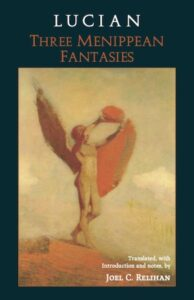 Book jacket of Lucian: Three Menippean Fantasies, depicting an angelic character in faded orange and red, holding something over its head